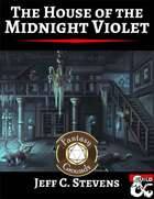 The House of the Midnight Violet (Fantasy Grounds)