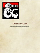Spirit caller