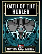 Oath of the Hurler