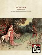 Reliquarium (Player Classes)