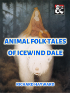 Animal Folk Tales of Icewind Dale