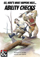 So, Here's What Happens Next - Ability Checks