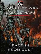 Oracle of War Battle Maps - From Dust