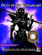 Oath of the Voidwalker: A Paladin Sacred Oath (Fantasy Grounds)