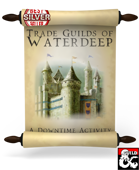 Trade Guilds of Waterdeep
