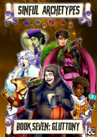Sinful Archetypes: Book 7 - Gluttony