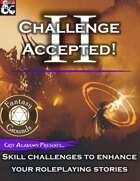 Challenge Accepted II (Fantasy Grounds)