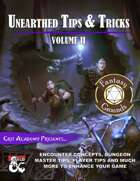 Unearthed Tips and Tricks: Volume II (Fantasy Grounds)