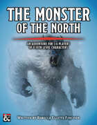 The Monster of the North