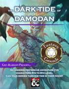 The Dark Tide of Damodan (fantasy Grounds)