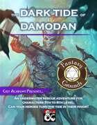 The Dark Tide of Damodan (Fantasy Grounds)