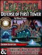 Eberron - Defense of First Tower (Fantasy Grounds)