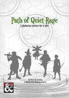 Path of Quiet Rage- 5e Barbarian Subclass