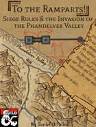 To The Ramparts - Siege Rules & The Invasion of the Phandelver Valley