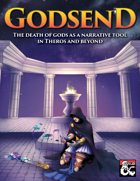 Godsend: The death of gods as a narrative tool in Theros and beyond