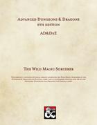 The Wild Magic Sorcerer (Revised)