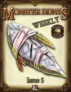 Monster Hunts Weekly: Issue 5 (Fantasy Grounds)