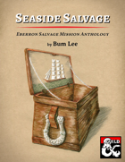 Seaside Salvage: Eberron Salvage Mission Anthology