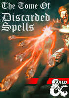 The Tome of Discarded Spells