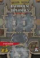 Bathhouse Diplomacy - A one-shot to end a long war
