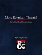 More Ravnican Threats!