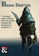 Brine Drifter: A Rogue Subclass
