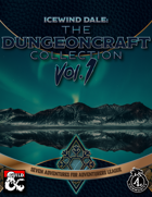 Icewind Dale: The Dungeoncraft Collection I [BUNDLE]