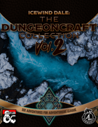 Icewind Dale: The Dungeoncraft Collection II [BUNDLE]