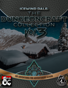 Icewind Dale: The Dungeoncraft Collection III [BUNDLE]