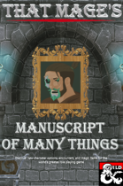 That Mage's Manuscript of Many Things