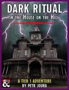 Dark Ritual in the House on the Hill
