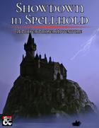 Showdown in Spellhold PDF & VTT [BUNDLE]