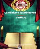 Candlekeep Library Bestiary: Monsters, NPCs, Magic Items, and more for Candlekeep Mysteries. (For Stray Animals Charity)