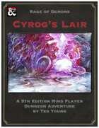 Cyrog's Lair
