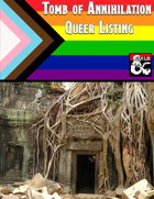 Tomb of Annihilation: Queer Listing
