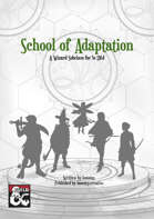 School of Adaptation - 5e Wizard Subclass