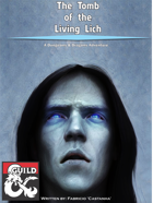 The Tomb of the Living Lich