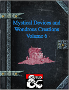 Mystical Devices and Wondrous Creations Volume 6