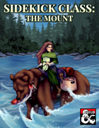Sidekick Class: The Mount