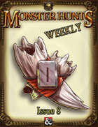 Monster Hunts Weekly: Issue 8 (Fantasy Grounds)