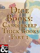 Dice Books: Candlekeep Thick Books Part 1