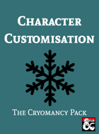 Character Customisation: The Cryomancy Pack