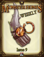 Monster Hunts Weekly: Issue 9 (Fantasy Grounds)