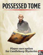Possessed Tome: Player Race Option