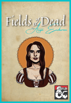 Fields of the Dead by Anya Enduran