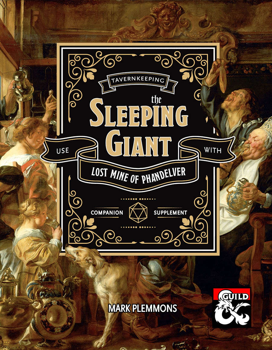 Tavernkeeping the Sleeping Giant: A Lost Mine of Phandelver Companion
