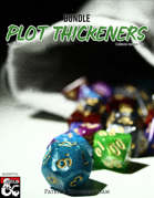 Plot Thickeners Adventure Hooks [BUNDLE]