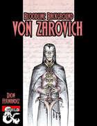 Bloodline Background: Von Zarovich
