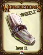 Monster Hunts Weekly: Issue 11