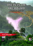 Disease in the Dreadwood
